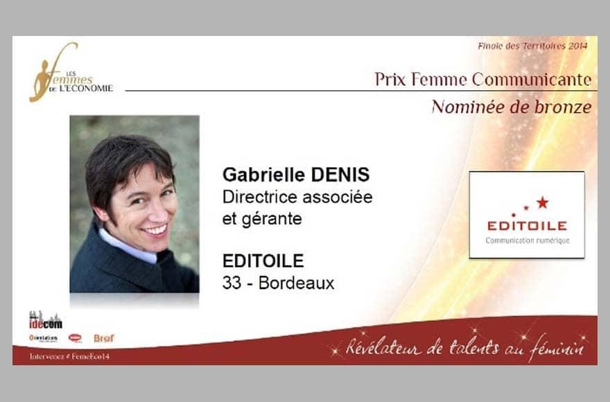 Gabrielle Denis, Femme communicante 2014