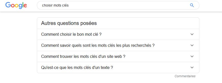 Autres questions posées ou PAA (People Also Ask) dans Google